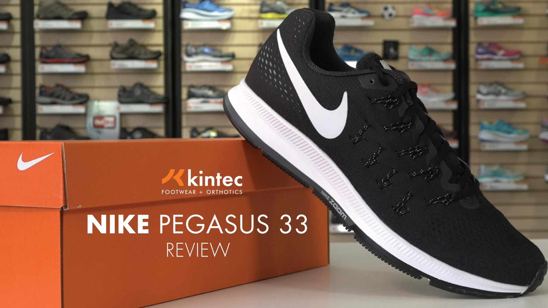 Nike Pegasus 33 Shoe Review | Kintec